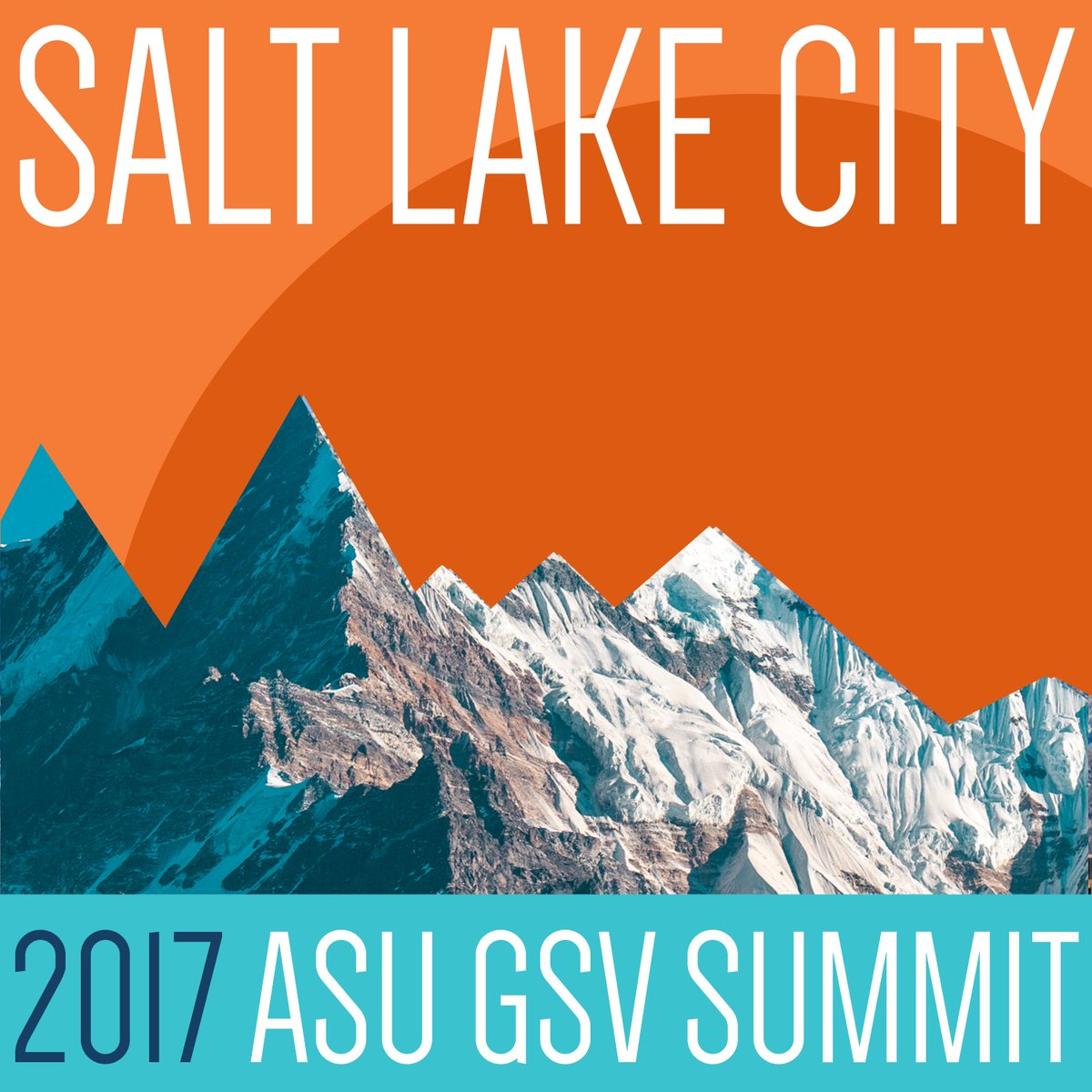 Salt Lake City 2017 ASU GSV Summit Banner